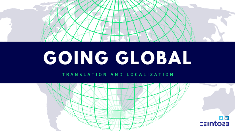 Going Global: An Essential Guide to Localization and Translation
